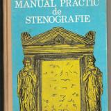 Carte hobby - (C395) MANUALUL PRACTIC DE STENOGRAFIE DE PAUL MIHAILA