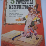 Carte de povesti - 5 POVESTIRI NEMURITOARE