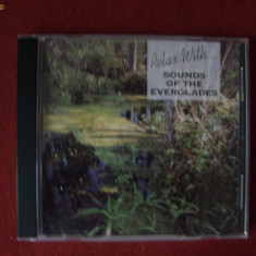 CD MUZICA DE RELAXARE - RELAX WITH... SOUNDS OF THE EVERGLADES - Relax & tone