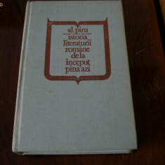 ISTORIA LITERATURII ROMANE DE LA INCEPUT PINA AZI AL.PIRU - Istorie