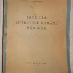 Cioculescu Streinu Vianu Istoria literaturii romane moderne Prima editie Casa Scoalelor 1944