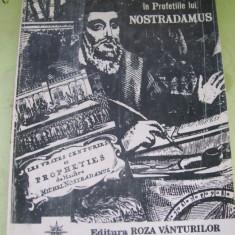 VLAICU IONESCU - PRABUSIREA IMPERIULUI SOVIETIC SI VIITORUL ROMANIEI IN PROFETIILE LUI NOSTRADAMUS - Carte de aventura