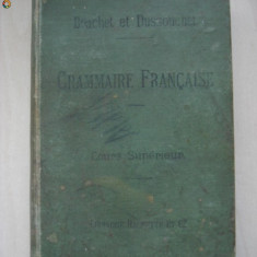 Carte veche - BRACHET ET DUSSOUCHET - GRAMMAIRE FRANCAISE {1895}