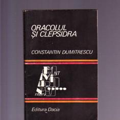 CONSTANTIN DUMITRESCU-ORACOLUL SI CLEPSIDRA - Carte Dietoterapie
