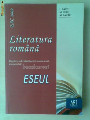 L. PAICU-M. LUPU-M. LAZAR - LITERATURA ROMANA ESEUL foto