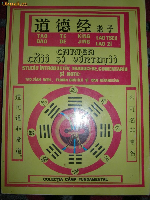 TAO TE KING \ DAO DE JING ( Cartea CAII si VIRTUTII ) - Lao Tseu \ Lao Zi foto mare