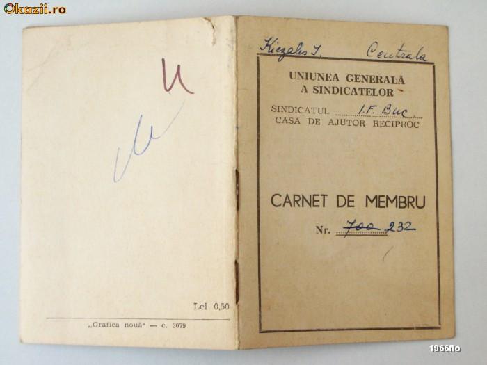 CARNET MEMBRU CAR CASA DE AJUTOR RECIPROC UG A SINDICATELOR 1964 ** foto mare