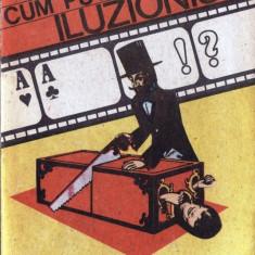 CUM PUTETI DEVENI ILUZIONIST de A. IOZEFINI - Carte Hobby Paranormal