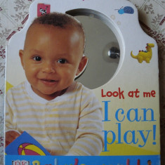 Carte educativa copii cartonata Look at Me I can Play DK Baby's World cu oglinda ilustratii - Carte personalizata