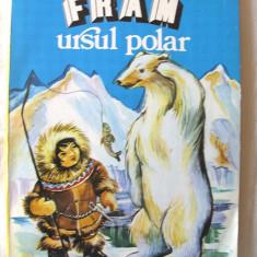 Carte educativa - FRAM URSUL POLAR, Ed. V, Cezar Petrescu. Ilustratii de N.N. Tonitza. Carte noua