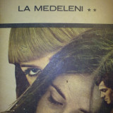 Carte hobby - Ionel Teodoreanu - La Medeleni vol. 2