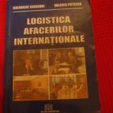 Carte Management - Logistica afacerilor internationale - Gheorghe Caraiani si Valeriu Potecea
