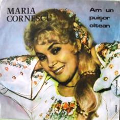 Muzica Populara - MARIA CORNESCU - AM UN PUISOR OLTEAN (DISC VINIL)