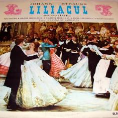 LILIACUL ( Selectiuni ) - Johann Strauss / Vinyl - Muzica Opera electrecord