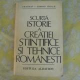 Carte tehnica - Scurta istorie a creatiei stiintifice si tehnice romanesti I.M.Stefan