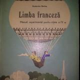 Ecaterina Bartos - Limba franceza manual pentru clasa a IV a - Manual scolar, Clasa 4, Limbi straine