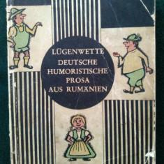 LUGENWETTE DEUTSCHE HUMORISTISCHE PROSA AUS RUMANIEN - AUTOR: HEINZ STANESCU / ED. JUGENDVERLAG BUCURESTI- 1966 - Carte Literatura Germana
