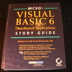 MC S D- VISUAL BASIC6- DISTRIBUTED APLICATIONS- STUDY GUIDE- MICHAEL LEE+ DISCHETA- 720 PG- - Carte Informatica