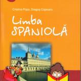Curs limbi straine polirom - LIMBA SPANIOLA. PRIMA TA GRAMATICA de CRISTINA POPA si DRAGOS COJOCARU