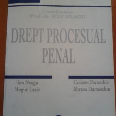 DREPT PROCESUAL PENAL. PARTEA GENERALA - Ion Neagu - Carte Drept penal