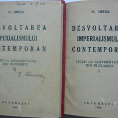 N. Iorga - Desvoltarea imperialismului contemporan - 2 volume - 1940 - Carte Editie princeps
