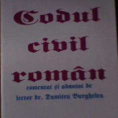 Carte Drept civil - CODUL CIVIL ROMAN COMENTAT SI ADNOTAT DUMITRU BURGHELEA