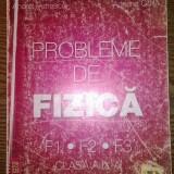 Carte - Armand Popescu, Andrei Popescu, Nicoleta Eseanu, Adriana Ghita - Probleme de fizica - F1, F2, F3 - Clasa a IX-a - Manual scolar, Clasa 9