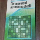 Carte Psihologie - SEPTIMIU CHELCEA, ADINA CHELCEA -DIN UNIVERSUL AUTOCUNOASTERII