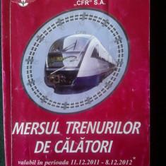 Mersul Trenurilor 2011 - 2012 - Carti Transporturi