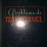 Carte tehnica - I. Nerescu - Probleme de termotehnica