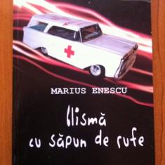 Roman - CLISMA CU SAPUN DE RUFE - Marius Enescu