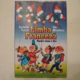 Aurelia Turcu/Ilie Minescu - Limba franceza pentru clasa a V a - Manual Clasa a V-a, Limbi straine