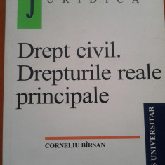 DREPT CIVIL. DREPTURI REALE PRINCIPALE - Corneliu Birsan - Carte Drept civil