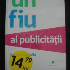 JACQUES SEGUELA - UN FIU AL PUBLICITATII - Carte de publicitate