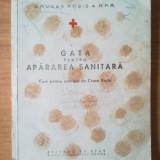 Carte Medicina - E2 Gata pentru apararea sanitara - curs pentru activistii de Crucea Rosie (cartea contine ilustratii ce exemplifica diferite tehnici medicale)