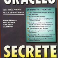 ORACLE 8 SECRETE - Edward Honour, Paul Dalberth - Carte baze de date, Teora