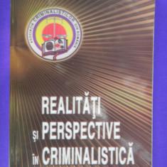 REALITATI SI PERSPECTIVE IN CRIMINALISTICA Vasile Lapadusi - Carte Criminologie