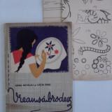 Carte design vestimentar - Vreau sa brodez - Xenia Nicolau, Lucia Dinu (cu 2 planse cu modele) / R2P2F