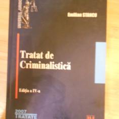 EMILIAN STANCU--TRATAT DE CRIMINALISTICA - Carte Drept penal