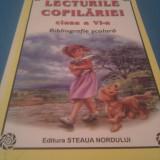 LECTURILE COPILARIEI CLASA VI BIBLIOGRAFIE SCOLARA COMPLETA - Carte de povesti