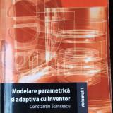 MODELARE PARAMETRICA si ADAPTIVA cu INVENTOR, vol 1 - Carte software