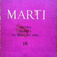 OBRAS COMPLETAS - TEATRO NOVELA LA EDAD DE ORO - Jose Marti (carte in limba spaniola) - Carte Literatura Spaniola