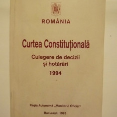 CURTEA CONSTITUTIONALA - CULEGERE DE DECIZII SI HOTARARI 1994 - Carte Drept constitutional