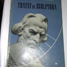 TRATAT DE SCULPTURA - CONSTANTIN BARASCHI - volumul 1 - Carte sculptura