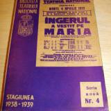 Carte veche - INGERUL A VESTIT PE MARIA ( Biblioteca Teatrului National ) Stagiunea 1938 - 1939