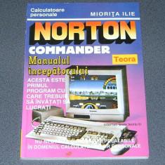 NORTON COMMANDER, manualul incepatorului de Miorita Ilie - Carte sisteme operare, Teora
