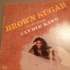 BROWN SUGAR feat CLYDIE KING (1973) - disc vinil- RCA REC -made in USA - Muzica Rock rca records