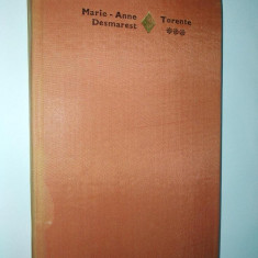 Marie Anne - DESMAREST – Torente ( vol. III) Ed. Eminescu-1981 ( volum cartonat ) - Roman