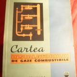 Carti Constructii - Gh.Munteanu - Cartea Instalatorului de Gaze Combustibile - Ed.Tehnica 1965