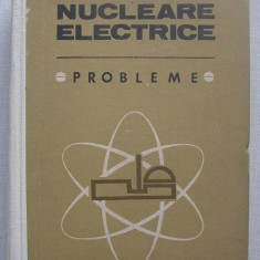 Centrale Nucleare Electrice - Probleme - colectiv